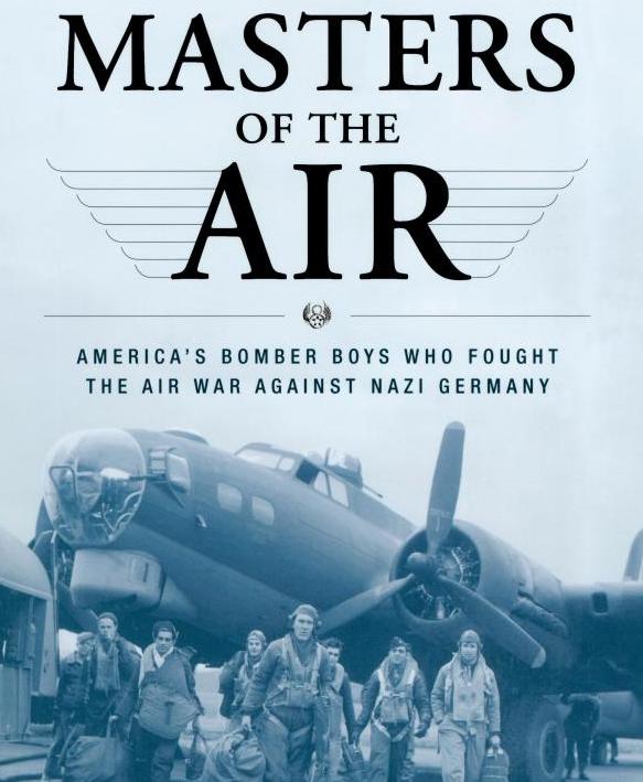 Masters of the Air de Donald L. Miller