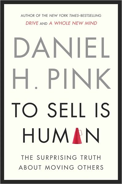 To Sell is Human de Daniel Pink